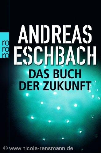 """Cover: """"Das Buch von der Zukunft"""" von Andreas Eschbach"""