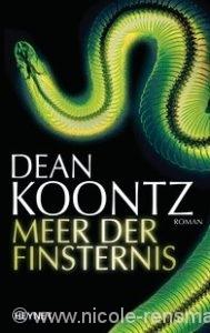 Dean Koontz, Meer der Finsternis