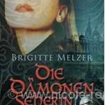 Cover: Dämonenseherin von Brigitte Melzer