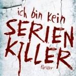 Cover: Ich bin kein Serienkiller
