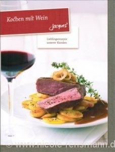 Jacques Weindepot: Kochen mit Wein
