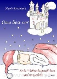 """Schon mal vorsorgen: """"Oma liest vor"""" enthält 8 Texte. Das Cover ist eine Collage aus den im eBook enthaltenen Grafiken von Nero. Einige der hier enthaltenen Geschichten, sind auch in """"Regenbogenläufer"""" zu finden."""