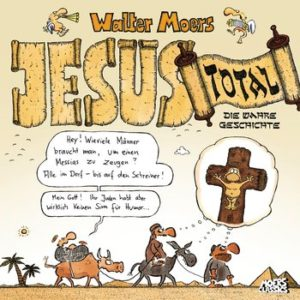 Jesus total von Walter Moers, Comic