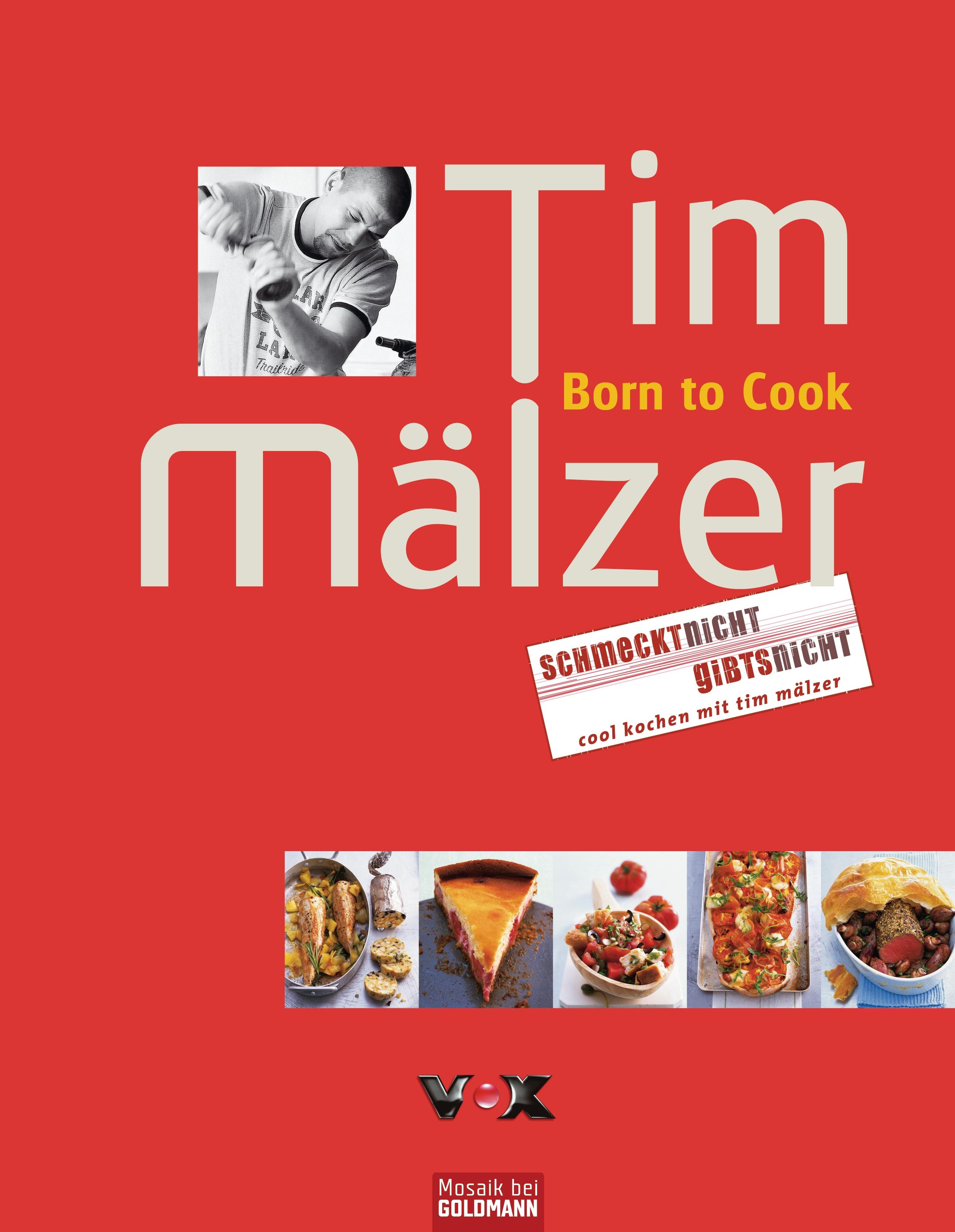 Gelesen und Geschmankerlt: »Born to cook« und »Greenbox« von Tim ...