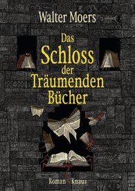 Das Schloss der Träumenden Bücher von Walter Moers, Oktober 2014