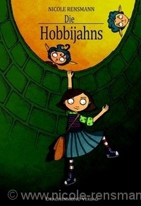Die Hobbijahns Fantasyroman für Kinder eBook 2011 Cover: Jan Radermacher Originalausgabe als Taschenbuch 1. Auflage, Drachenmond Verlag, 2010