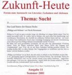 »Das Land hinter der blauen Decke«Text: Astrid WiechersRezension zu »Philipp und Melanie« Zukunft – Heute, Ausgabe 11/Sommer 2001