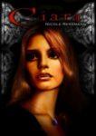 Ciara Ein phantastischer Hexen-Vampir-Roman eBook, Atlantis Verlag Juli 2011 Cover: Timo Kümmel Erstausgabe als Taschenbuch