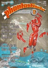 phantastisch! 17, Januar 2005 - Interviews mit Cornelia Funke, Friedel Wahren und Herbert W. Franke
