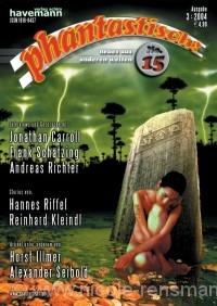 phantastisch! 15, Juli 2004 - Interview mit Jonathan Carroll Im Gespräch mit Frank Schätzing