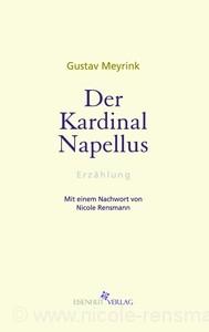Gustav Meyrink, »Kardinal Napellus« Mit einem Nachwort von Nicole Rensmann Eisenhut Verlag, 11/2009
