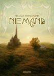 Niemand Roman Cover: Timo Kümmel Orignalausgabe als Hardcover und Paperback Atlantis Verlag 2012 Zur offiziellen »Niemand«-Seite