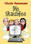 Die Staubfee Kindergeschichte eBook, 2011 Cover: Anette Kannenberg Originalausgabe als Taschenbuch Restposten sind im Shop erhältlich