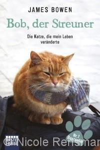 Cover: Bob, der Streuner von James Bowen (© Bastei Lübbe)