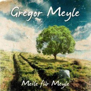 © Cover: Meile für Meyle von Gregor Meyle