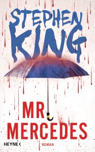 Cover: Mr Mercedes von Stephen King / Heyne Verlag