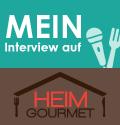 Mein Interview auf Heimgourmet