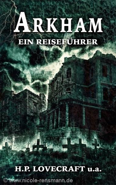 Cover: Arkham - Ein Reiseführer, Basilisk Verlag