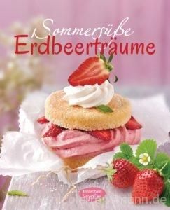 Sommersuesse Erdbeertraeume von