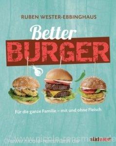 Cover: »Better Burger« von Ruben Wester. Ebbinghaus / Südwest Verlag