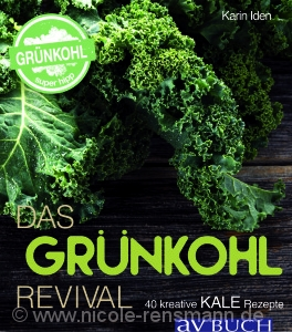 "Cover: ""Kale - Das Grünkohl-Revival"" von Karin Iden / Cadmos Verlag"