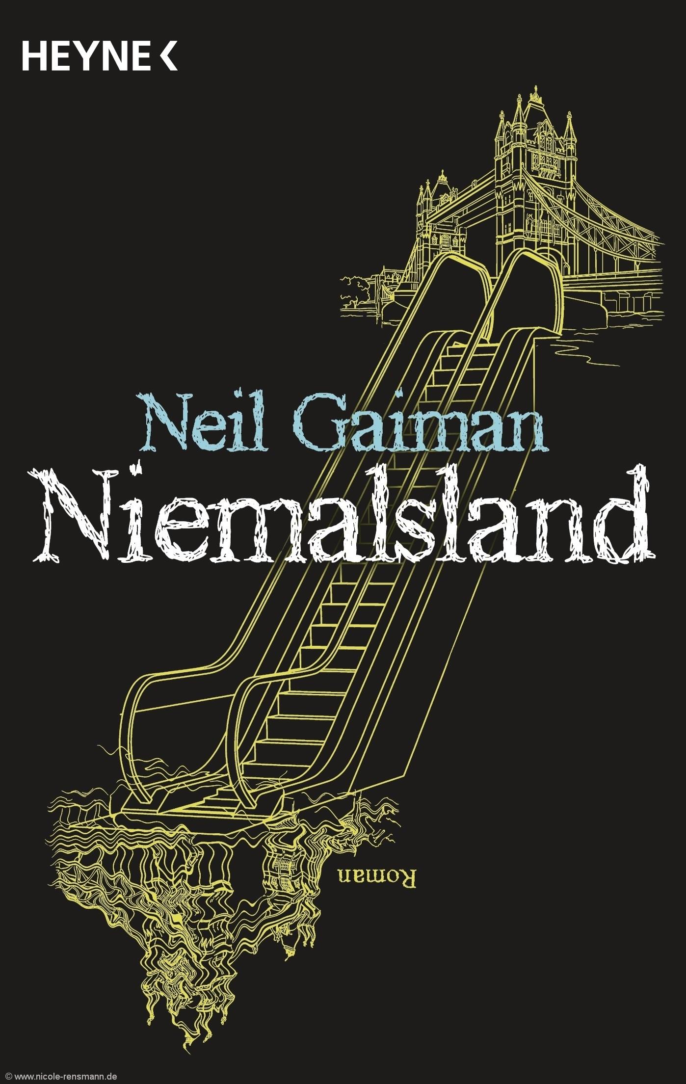 """Cover: """"Niemalsland"""", Neil Gaiman, Heyne Verlag von Neil Gaiman"""