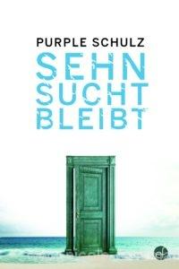© Cover: »Sehnsucht bleibt« von Purple Schulz