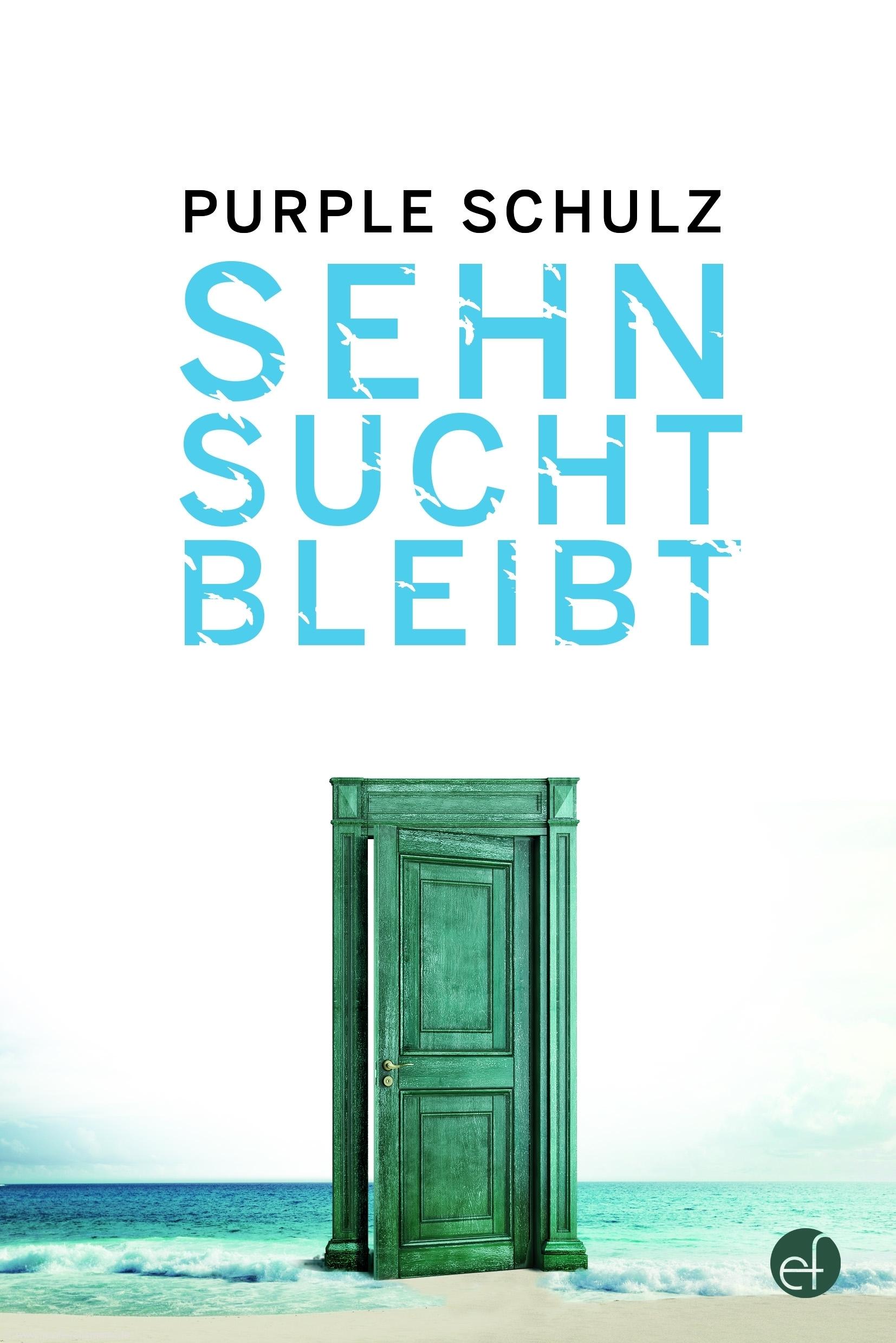 Cover: Sehnsucht bleibt von Purple Schulz