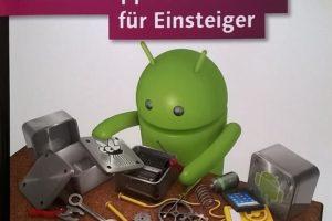 """Cover: """"Android-Apps entwickeln für Einsteiger"""" von Uwe Post / Rheinwerk Verlag"""