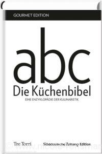 """© Cover: """"Die Küchenbibel"""" / Tre Torri Verlag & Süddeutsche Zeitung Edition"""