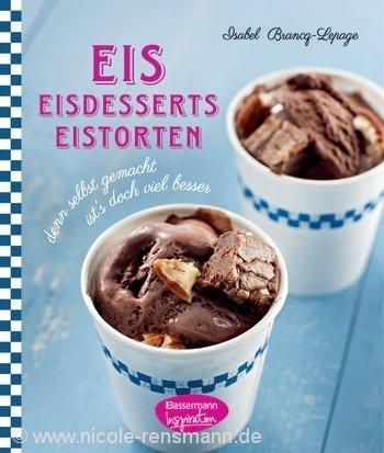 Cover: Eis, Eisdesserts, Eistorten / Bassermann Verlag