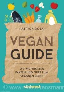 "© Cover: ""Vegan-Guide"" von Patrick Bolk / Südwest Verlag"