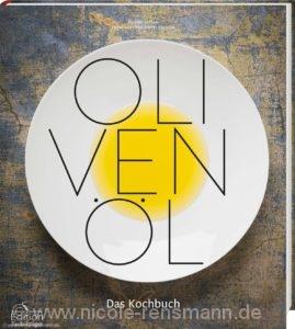 © Cover: Olivenöl - Das Kochbuch von Bastian Jordan / Edition Fackelträger