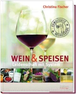 Cover: Wein & Speisen - Leidenschaft mit System / Fackelträger Verlag
