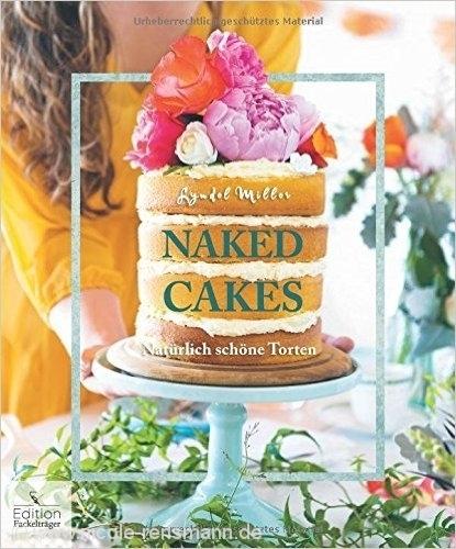 © Cover: »Naked Cakes« von Lyndel Miller / Edition Fackelträger