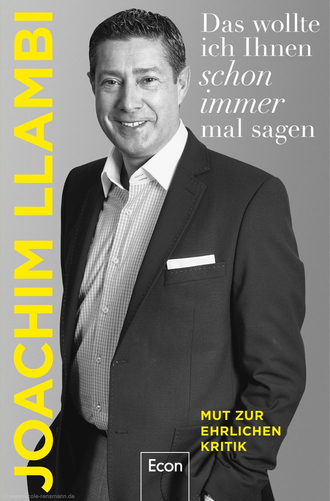 Cover: Was ich Ihnen immer schon mal sagen wollte von Joachim Llambi