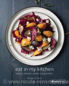 © Cover: »Eat in my kitchen« von Meike Peters / Prestel Verlag