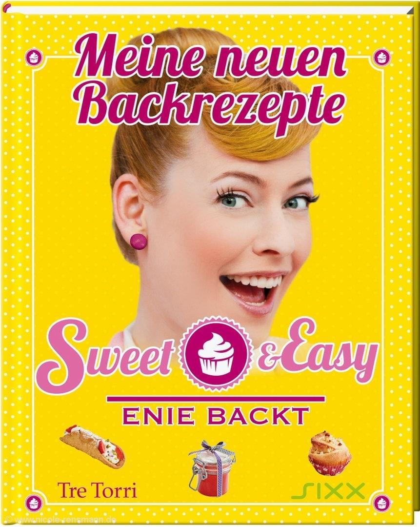 © Cover: »Sweet & Easy – Enie backt: Meine neuen Backrezepte« von Enie van de Meiklokjes / Tre Torri Verlag
