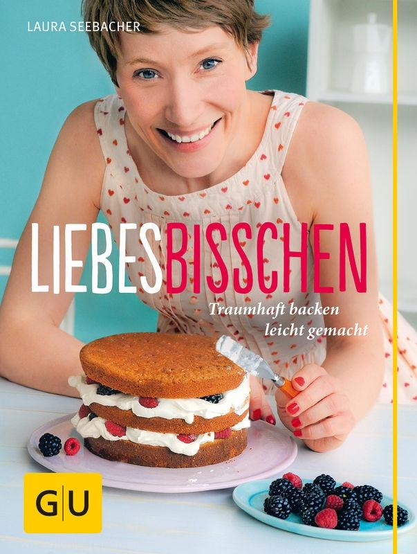 © Cover: »Liebesbisschen« von Laura Seebacher, GU Verlag