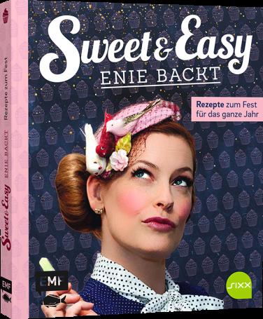 © Cover: »Sweet & Easy - Enie backt« / EMF Verlag