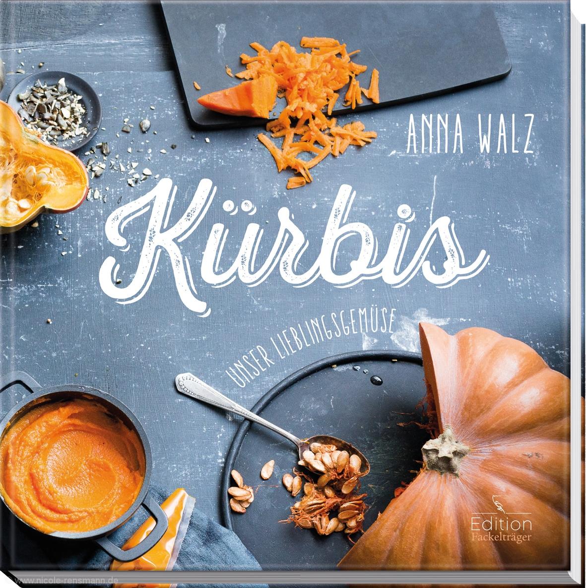 © Cover: »Kürbis« von Anna Walz / Edition Fackelträger