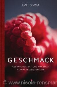 © Cover: »Geschmack« von Bob Holmes / Riemann Verlag
