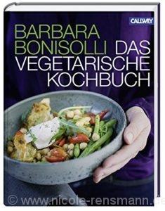 © Cover: »Das vegetarische Kochbuch« von Barbara Bonisolli / Callwey Verlag