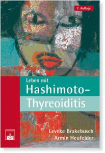 © Cover: »Leben mit Hashimoto-Thyreoiditis« von L. Brakebusch & A. Heufelder / Zuckschwerdt Verlag
