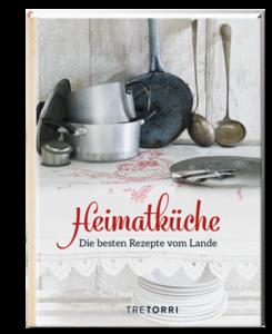 © Cover: »Heimatküche« / TreTorri Verlag