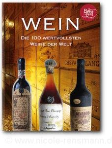 © Cover: »Wein - Die 100 wertvollsten Wein der Welt« von Michel-Jack Chasseuil / Heel Verlag