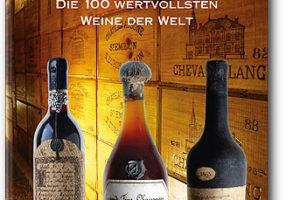 Cover: Wein. Die wertvollsten Weine der Welt