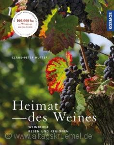Cover: »Heimat des Weines« von Claus-Peter Hutter / Kosmos Verlag