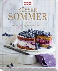 © »Süßer Sommer« von essen & Trinken / Edition Fackelträger