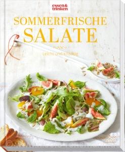 Cover: © »Sommerfrische Salate« von essen & trinken / Edition Fackelträger